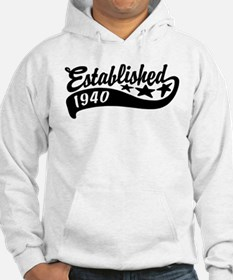 Established 1940 Hoodie