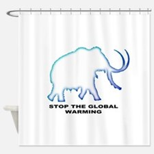 Stop the global warming Shower Curtain