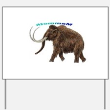 Mammoth Yard Sign
