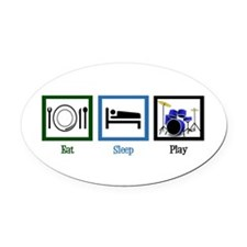 Eat Sleep Drums Oval Car Magnet