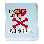 Love is Cruel baby blanket