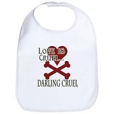 Love is Cruel Bib
