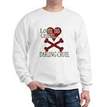 Love is Cruel Sweatshirt