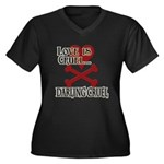 Love is Cruel Women's Plus Size V-Neck Dark T-Shir