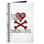 Love is Cruel Journal