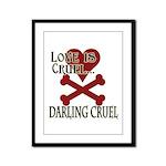 Love is Cruel Framed Panel Print