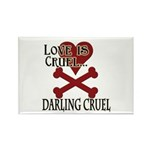 Love is Cruel Rectangle Magnet (100 pack)