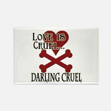 Love is Cruel Rectangle Magnet