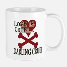 Love is Cruel Mug