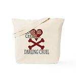 Love is Cruel Tote Bag