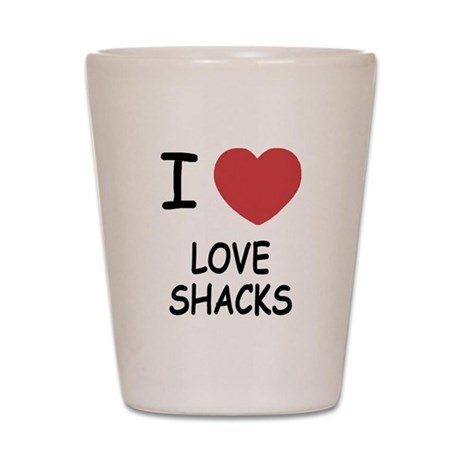I heart love shacks Shot Glass
