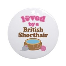Loved By British Shorthair Cat Ornament (Round)