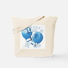 I'm A Still's Fighter! Tote Bag