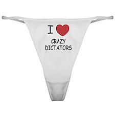 I heart crazy dictators Classic Thong