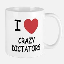I heart crazy dictators Mug