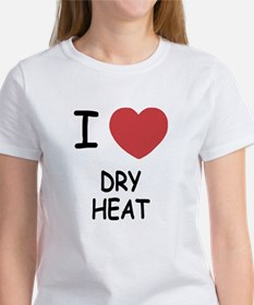 I heart dry heat Women's T-Shirt