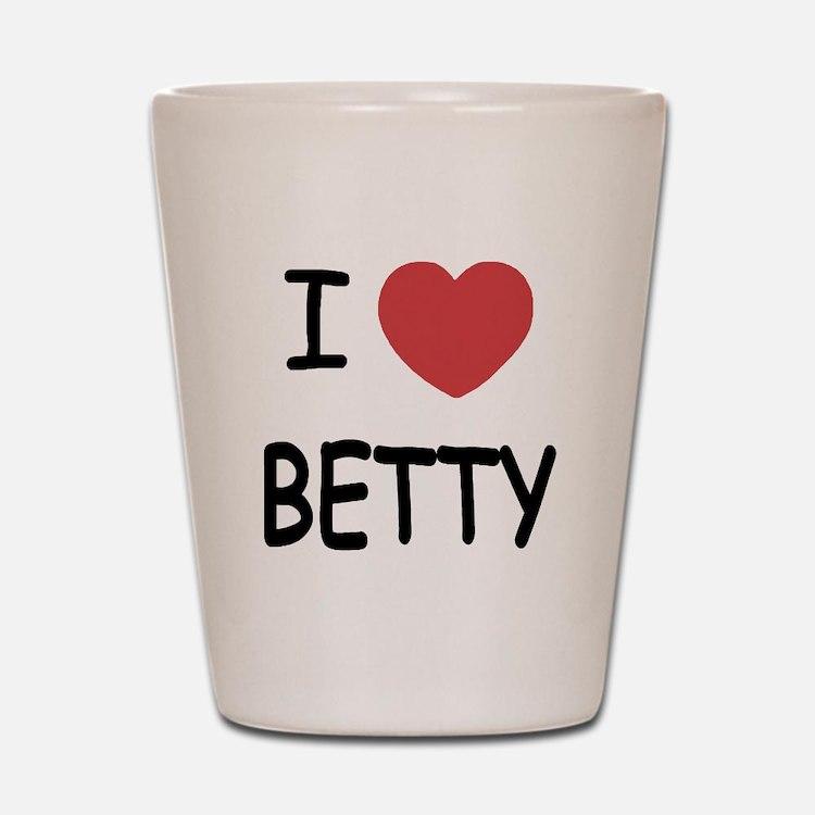 I heart BETTY Shot Glass