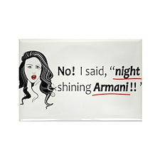 """No! I said """"night in shining Armani!!"""" Rectangle M"""