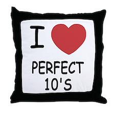 I heart perfect tens Throw Pillow