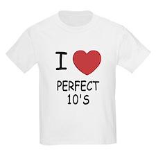 I heart perfect tens T-Shirt
