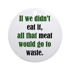 Meat Waste Ornament (Round)
