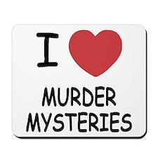 I heart murder mysteries Mousepad
