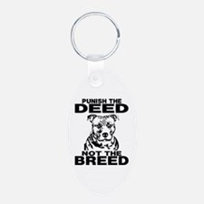 PUNISH THE DEED NOT THE BREED Keychains