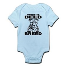 PUNISH THE DEED NOT THE BREED Infant Bodysuit