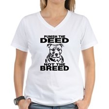 PUNISH THE DEED NOT THE BREED Shirt
