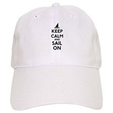 Keep Calm And Sail On Baseball Cap