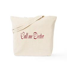 Call Me Doctor Tote Bag