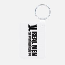 Real Men and high heels Keychains