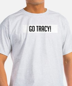 Go Tracy Ash Grey T-Shirt
