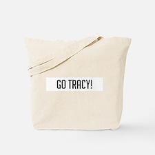 Go Tracy Tote Bag