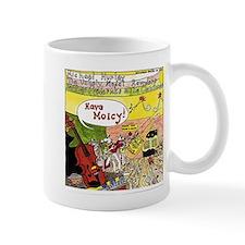Have Moicy! Mug