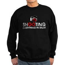 Shooting Everything In Sight Sweatshirt