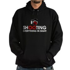 Shooting Everything In Sight Hoodie