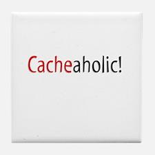 Cacheaholic! Tile Coaster