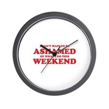 Ashamed Weekend Wall Clock