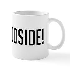 Go Woodside Coffee Mug