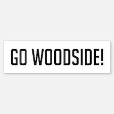 Go Woodside Bumper Bumper Bumper Sticker