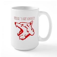 WHERES IS MY COFFEE? Mug