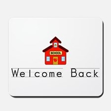 Welcome Back Mousepad