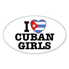 I Love Cuban Girls Oval Decal