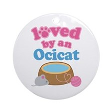 Loved By An Ocicat Ornament (Round)