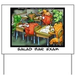 Salad Bar Exam Yard Sign