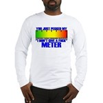 Don't Give A Fuck Meter Long Sleeve T-Shirt