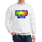Don't Give A Fuck Meter Sweatshirt