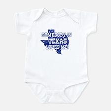 Somebody In Texas Loves Me! Infant Creeper