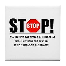 Stop The Unjust Murder of Israeli civilians & Jews